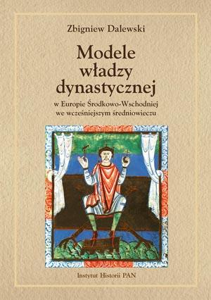 okładka modele władzy dynastycznej